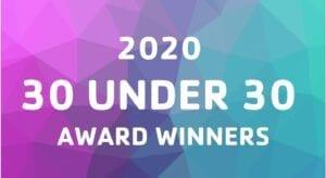 30 Under 30 Award Winners